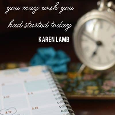 "{be encouraged} ""A Year From Now"" quote by Karen Lamb"