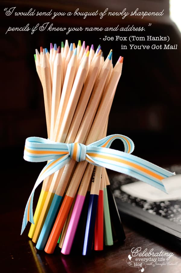"""I would send you a bouquet of newly sharpened pencils if I knew your name and address."" -Joe Fox (Tom Hanks) in You've Got Mail, Tom Hanks quote, You've Got Mail quote, back to school quote, Fall quote, Autumn Quote, Pencil Bouquet, Colored Pencil bouquet, school supply image"