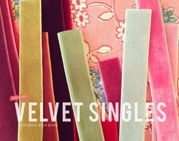 Pugly Pixel Velvet Singles
