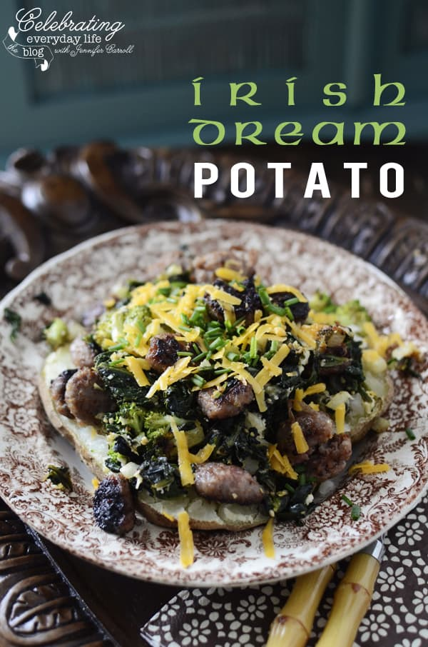 {Let's Make An} Irish Dream Baked Potato!