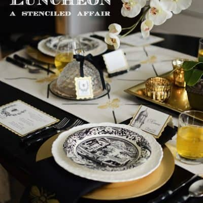 Queen Bee Luncheon ~ A Stenciled Affair