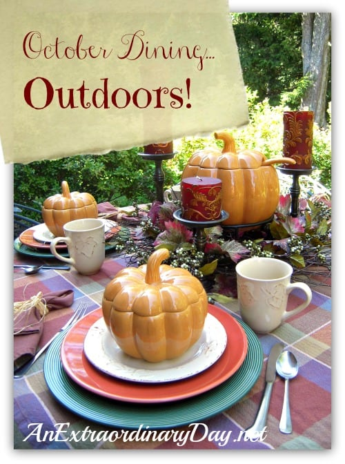 October Dining Outdoors on An Extraordinary Day blog