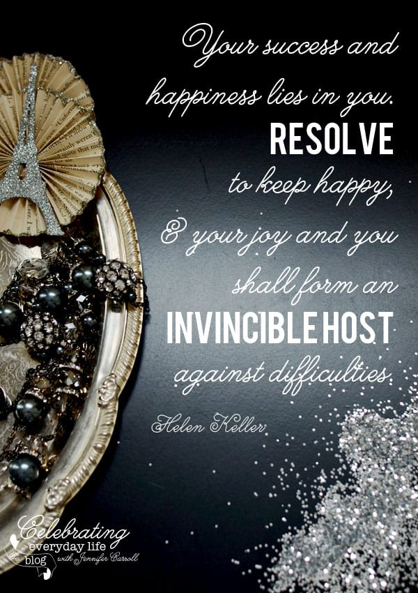Resolve to Keep Happy, New Year Quote, Helen Keller Quote