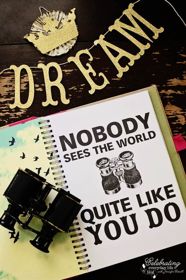 Martin Luther King Jr day, Dream, Nobody Sees the world quite like you do