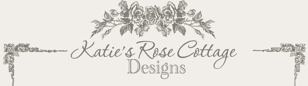 Katie's Rose Cottage Designs {New Sponsor!}