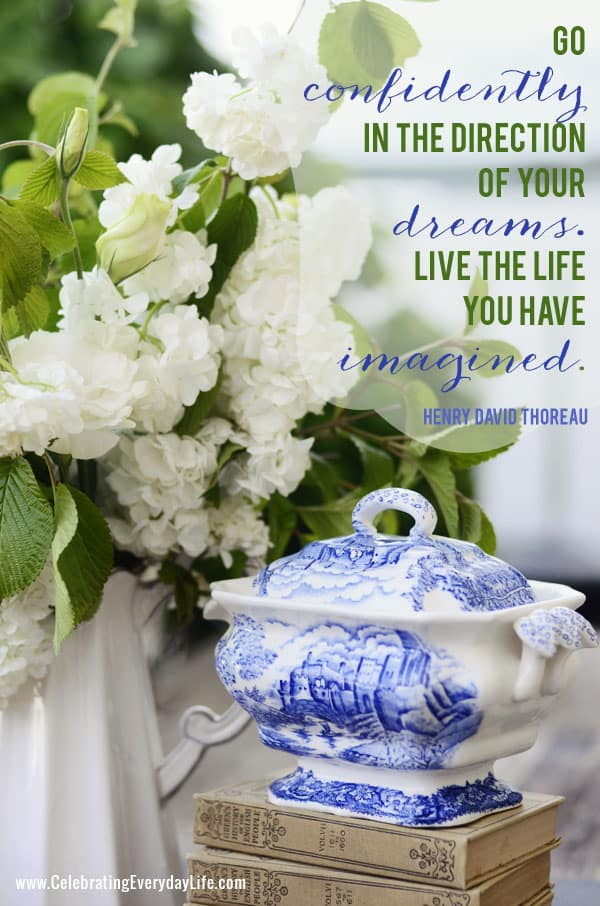 {Inspirational Quote} Go Confidently in the Direction of your Dreams quote on Celebrating Everyday Life blog