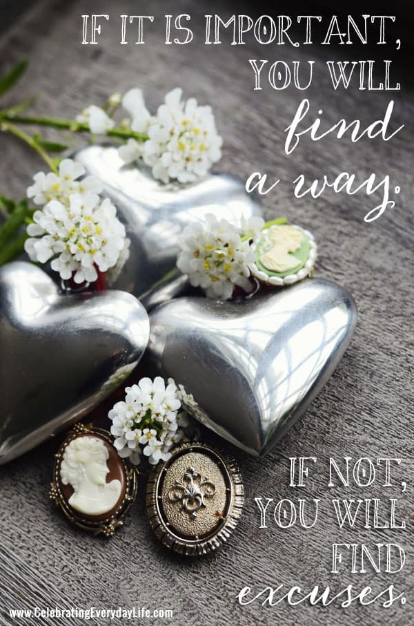 If it is important you will find a way quote, inspiring quote, Celebrating Everyday Life Blog