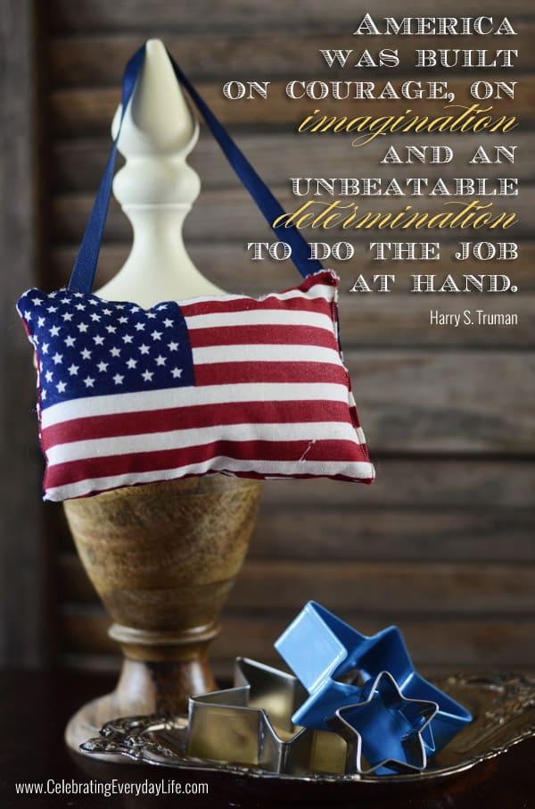 America was built on courage on imagination quote by Harry Truman, Harry Truman America quote, inspiring quote, Celebrating Everyday Life blog, CelebratingEverydayLife.com