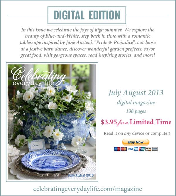 The July-August 2013 issue of Celebrating Everyday Life magazine is available!