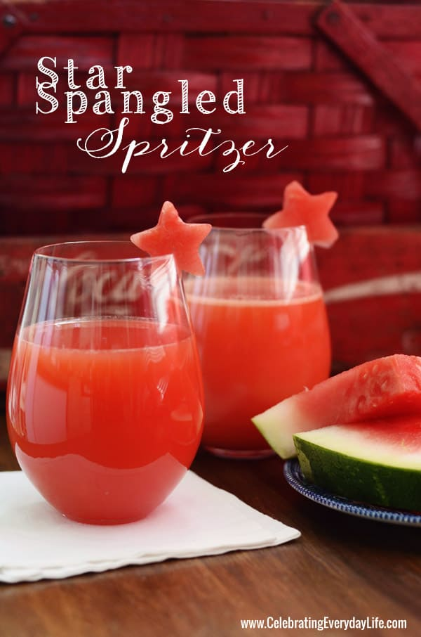 Star Spangled Spritzer, July 4th Cocktail, Holiday Cocktail Recipe, Summer Cocktail Recipe, Watermelon Garnish, Star Garnish, Celebrating Everyday Life blog