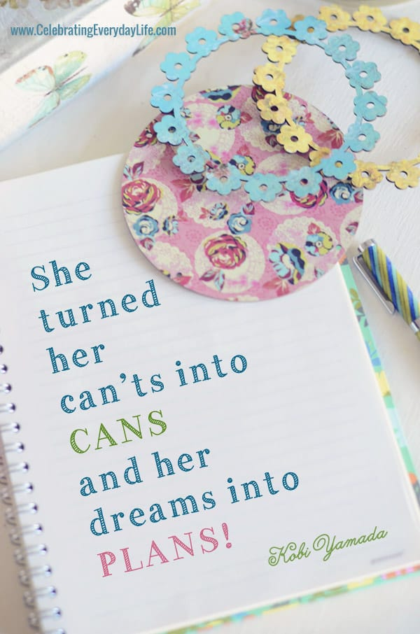 She turned her can'ts into cans and her dreams into plans quote, encouraging quote, inspiring quote