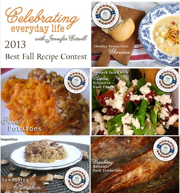 Celebrating Everyday Life with Jennifer Carroll 2013 Best Fall Recipe Contest