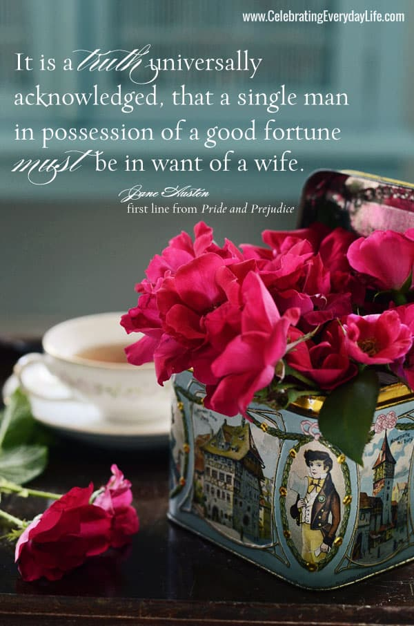 It is a truth universally acknowledged, that a single man in possession of a good fortune must be in want of a wife, Jane Austen Quote