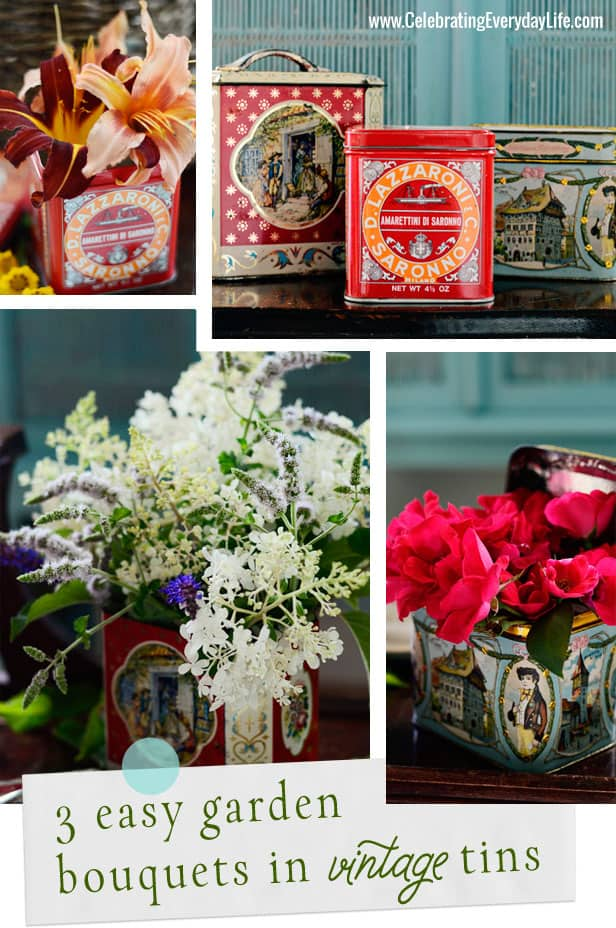 3 easy garden bouquets in vintage tins, Celebrating Everyday Life blog