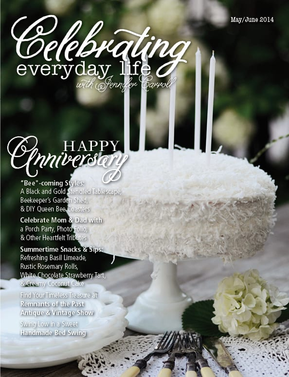 May June 2014 edition of Celebrating Everyday Life with Jennifer Carroll