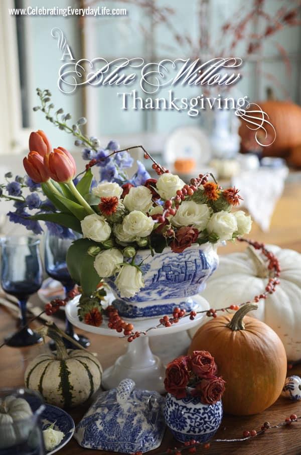 A Blue Willow Thanksgiving Tablescape, Blue and White Thanksgiving Table, Blue and White place setting, Blue, White and Orange Thanksgiving Table, Celebrating Everyday Life with Jennifer Carroll