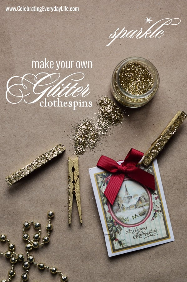 How to Make Glitter Clothespins, Celebrating Everyday Life with Jennifer Carroll