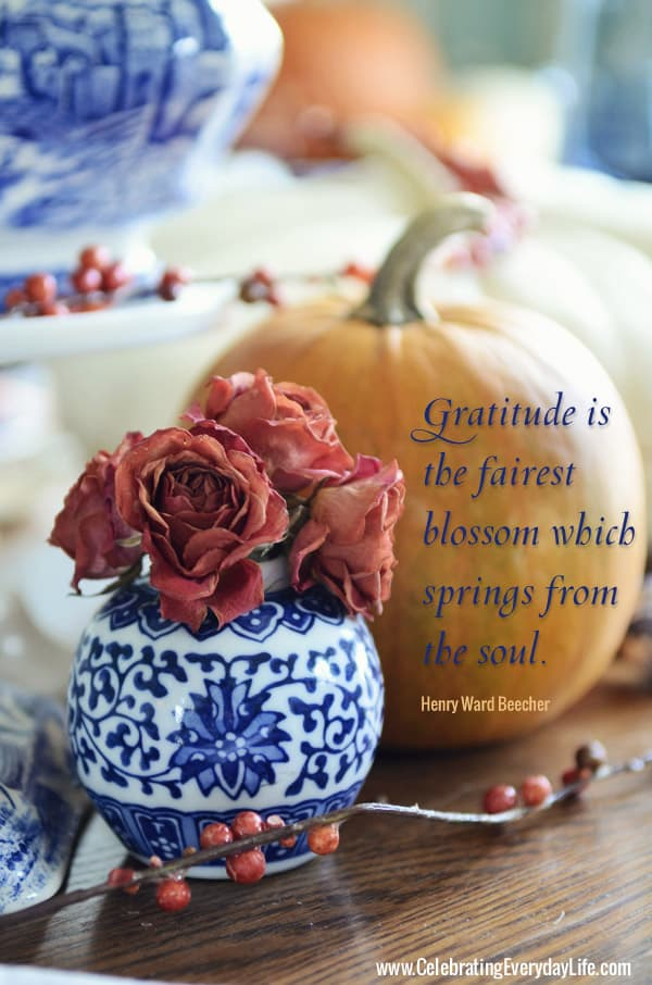 Gratitude is the fairest blossom which springs from the soul, Inspiring Thanksgiving quote, Inspirational Thanksgiving quote, Celebrating Everyday Life with Jennifer Carroll