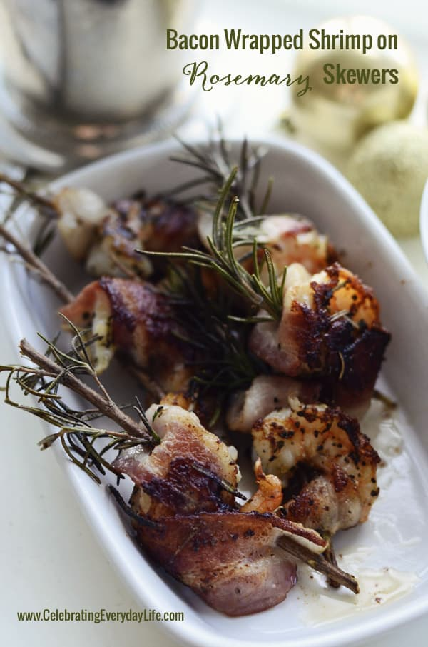 Bacon Wrapped Shrimp on Rosemary Skewer, Celebrating Everyday Life with Jennifer Carroll