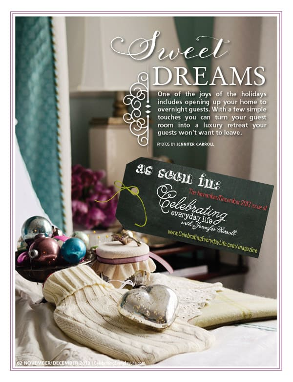 Sweet Dreams, Ideas for welcoming guests during the holiday season, Celebrating Everyday Life with Jennifer Carroll