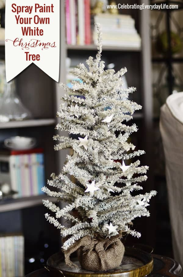 how to spray paint your own white christmas tree celebrating everyday life with jennifer carroll - Christmas Tree White