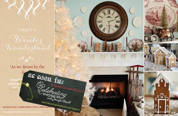 Winter Wonderland as seen in the Novmeber/December issue of Celebrating Everyday Life with Jennifer Carroll