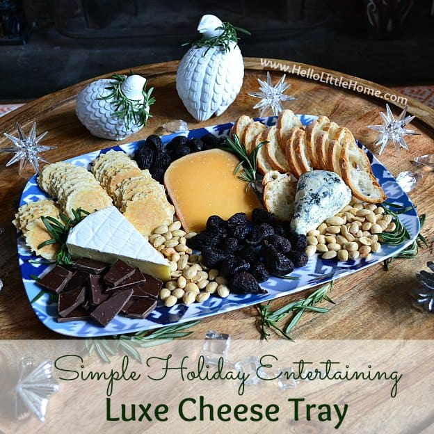 simple-holiday-entertaining-luxe-cheese-tray