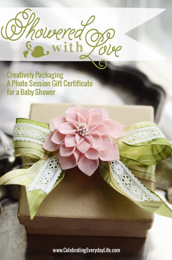 Wrapping a baby shower gift certificate, photography gift certificate, Celebrating Everyday Life with Jennifer Carroll