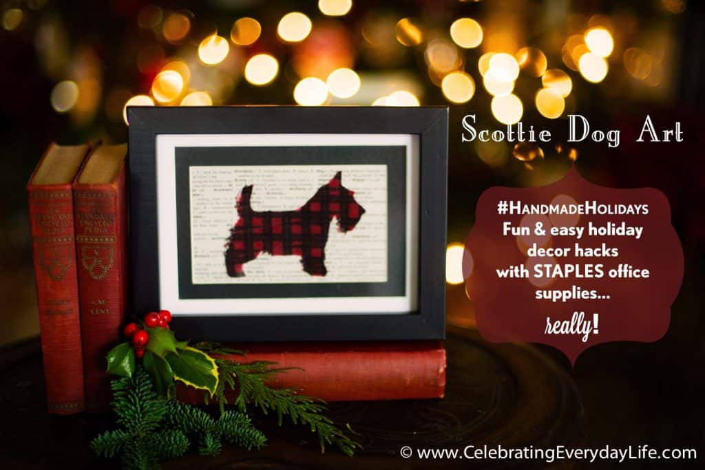 Scottie Dog Art, #HandmadeHolidays, Holiday Decor Hacks with STAPLES, DIY Christmas Decor, Handmade Holiday Decor, Celebrating Everyday Life with Jennifer Carroll, Plaid Washi Tape, Scotch® Expressions Washi Tape, Red Buffalo Plaid,