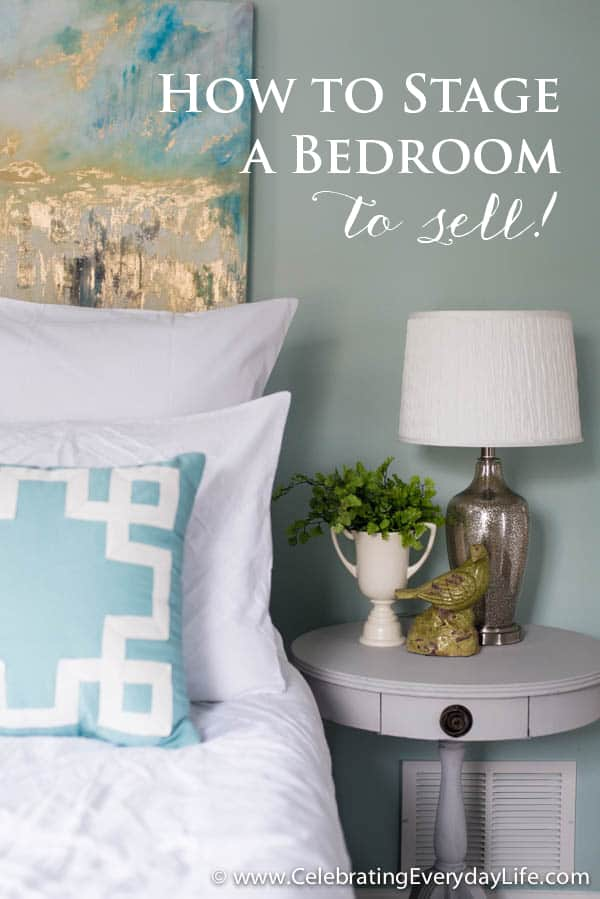 Tips for How to Stage a Bedroom to sell!