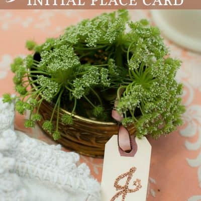 How to Make a Glittered Initial Placecard