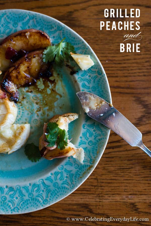 Grilled Peaches and Brie Recipe, Summer Entertaining Recipe, Summer Appetizer, Grilled Peaches and brie appetizer, grilled brie appetizer, Celebrating Everyday Life with Jennifer Carroll