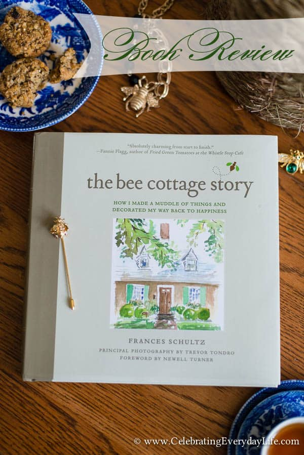 The Bee Cottage Story Book Review, House Beautiful Bee Cottage, Inspiring Cottage Home, Bee Cottage, Celebrating Everyday Life with Jennifer Carroll