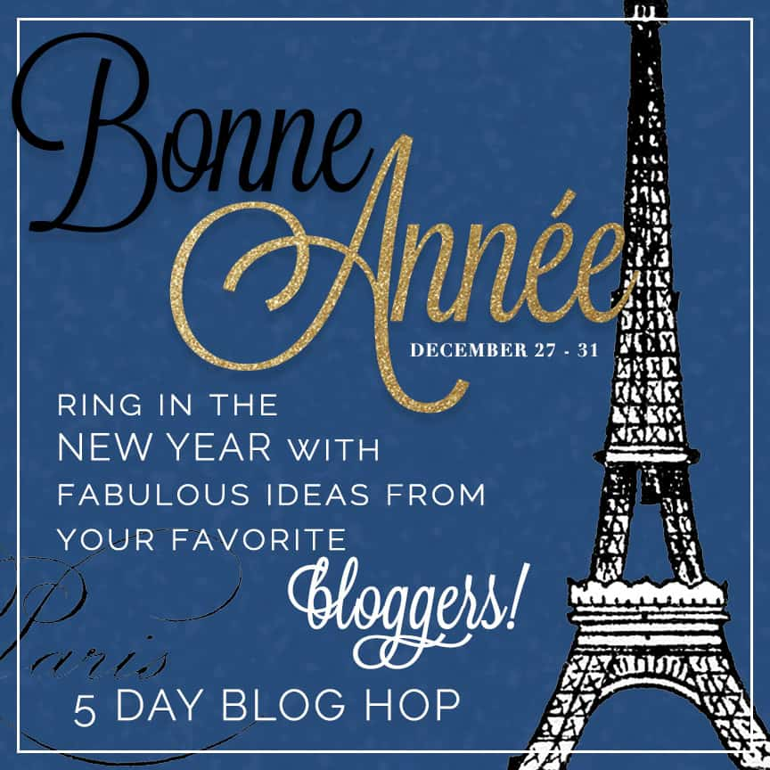 Bonne Annee, New Years Eve Blog Hop