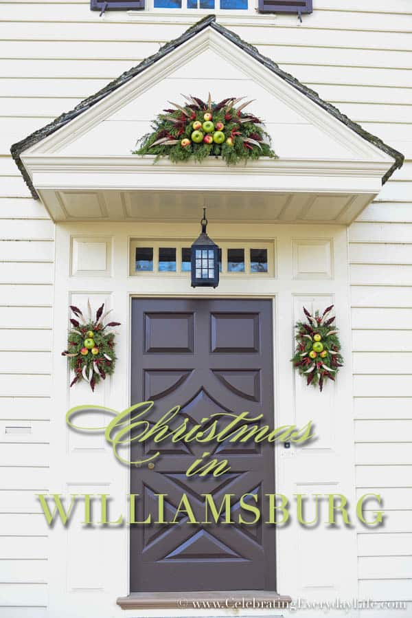Christmas In Williamsburg, Williamsburg Christmas Ideas, Williamsburg Christmas decor, Natural Christmas decor ideas, Celebrating Everyday Life with Jennifer Carroll