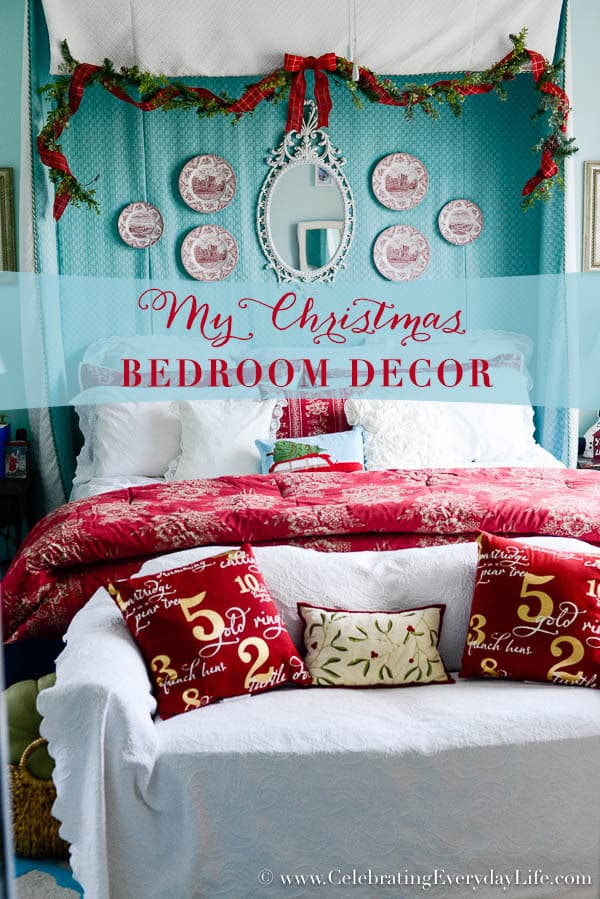 my christmas bedroom decor celebrating everyday life with jennifer carroll. Black Bedroom Furniture Sets. Home Design Ideas
