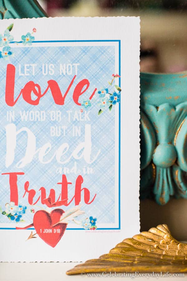 Valentine Printable, Let Us Not Love in word or talk but in Deed and in Truth Printable, Scripture Printable Art, Scripture Art, Valentine Art, Celebrating Everyday Life with Jennifer Carroll