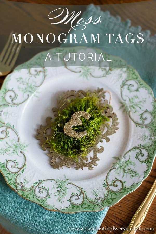 Moss Monogram Tag Tutorial, Moss Monogram Placecard DIY, Moss Tag DIY, Moss Craft, Easter Entertaining, Easter Craft, Easter Tablescape, Rustic Chic Tablescape, Elegant Easter Tablescape, Celebrating Everyday Life with Jennifer Carroll
