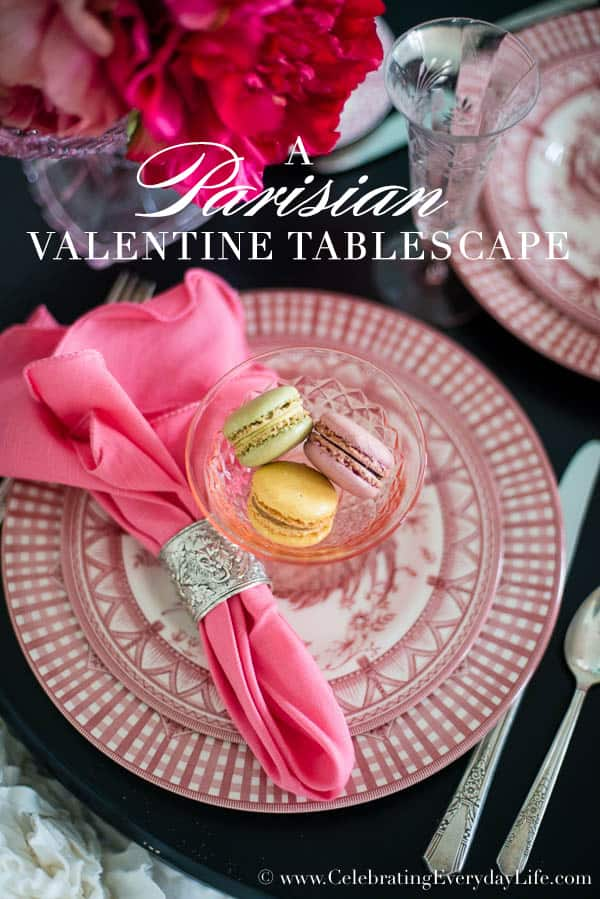 A Parisian Valentine Tablescape, French Valentine tablescape, Paris cafe tablescape, romantic Valentine table, Pink and Black tablescape, Celebrating Everyday Life with Jennifer Carroll