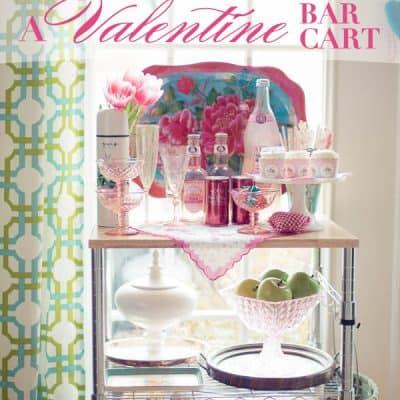 A Valentine Bar Cart