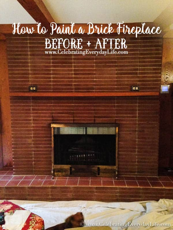How to Paint A Brick Fireplace - Celebrating everyday life with ...