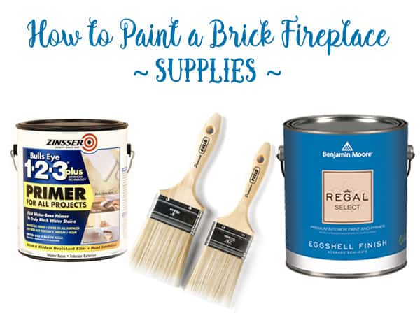 Paint Supplies for painting a brick fireplace, How to Paint a Fireplace Before and After, Blue and White Home Decor, White Painted Brick Fireplace, DIY Paint Brick Fireplace, Benjamin Moore Painted Fireplace, Chinoiserie Fireplace, Chinoiserie Living Room Decor, Blue and White Decorating, Celebrating Everyday Life with Jennifer Carroll