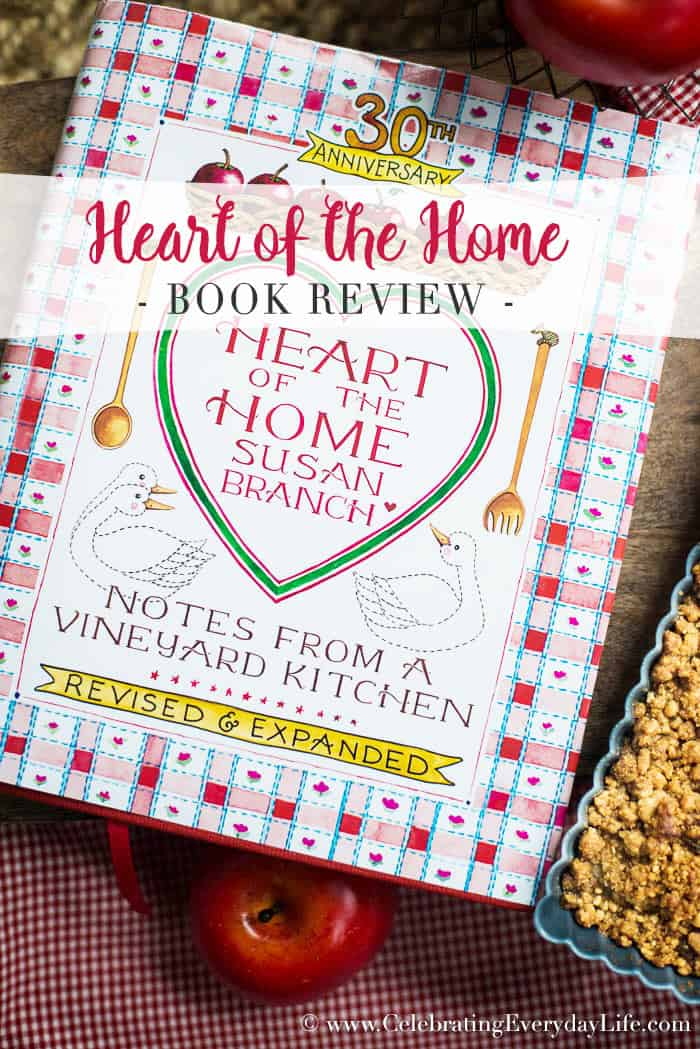 Heart of the Home cookbook by Susan Branch, Apple Crisp recipe, Notes from a Vineyard Kitchen cookbook, Celebrating Everyday Life with Jennifer Carroll