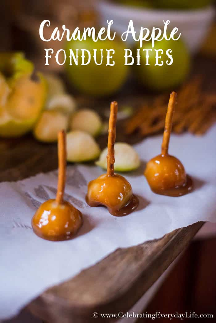 caramel apple fondue bites, mini caramel apples, fall apple desserts, apple dessert recipe, Celebrating Everyday Life with Jennifer Carroll