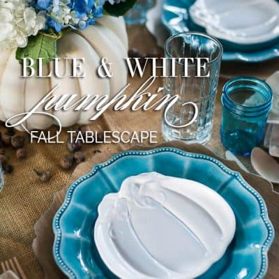 Blue & White Pumpkin Fall Tablescape