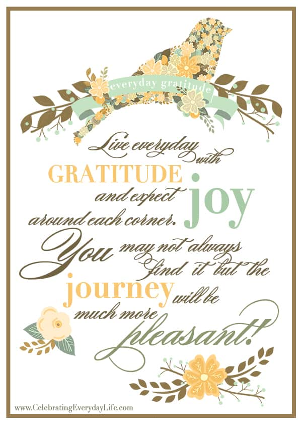 Everyday gratitude quote, Encouraging quote, Free printable quote, Celebrating Everyday Life with Jennifer Carroll