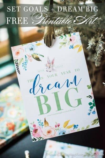 Let's Dream Big New Year's Goals + printables