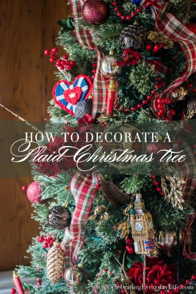 How to Decorate A Plaid Christmas Tree + Time Lapse Video!