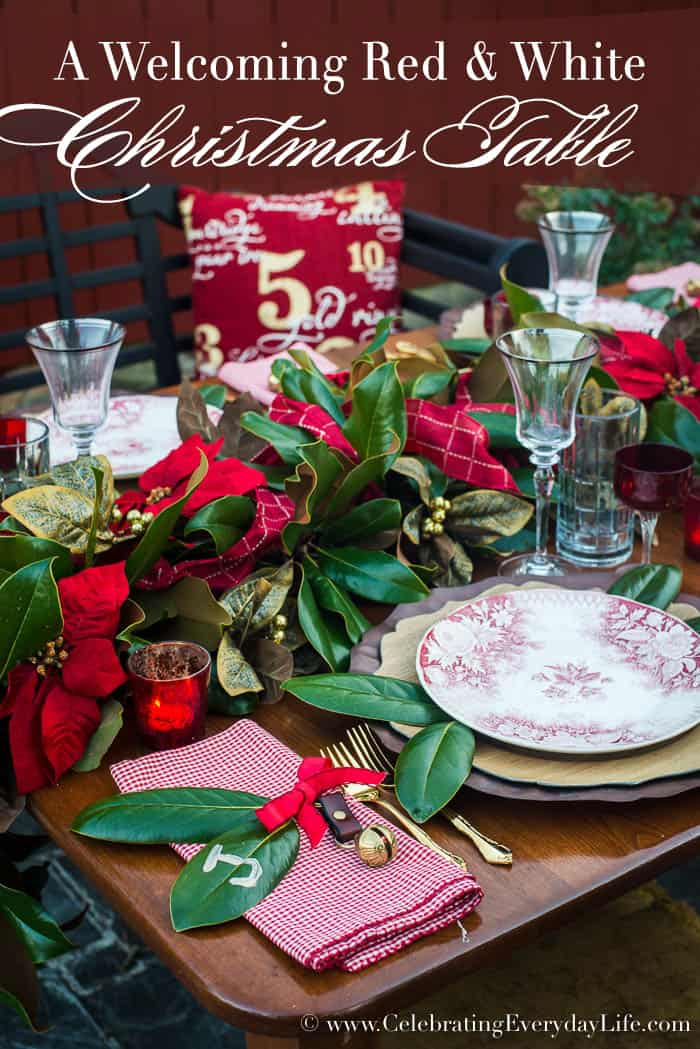 Set a welcoming red and white Christmas table, Celebrating Everyday Life with Jennifer Carroll, www.CelebratingEverydayLife.com