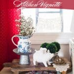 10 min. Decorating – How to Create a Layered Kitchen Vignette